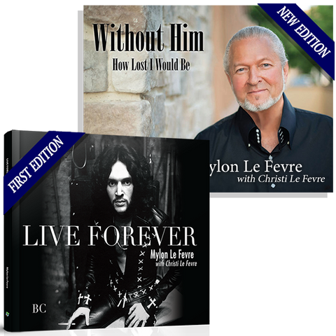 Without Him / Live Forever