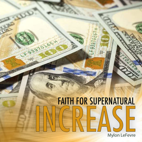 Faith For Supernatural Increase