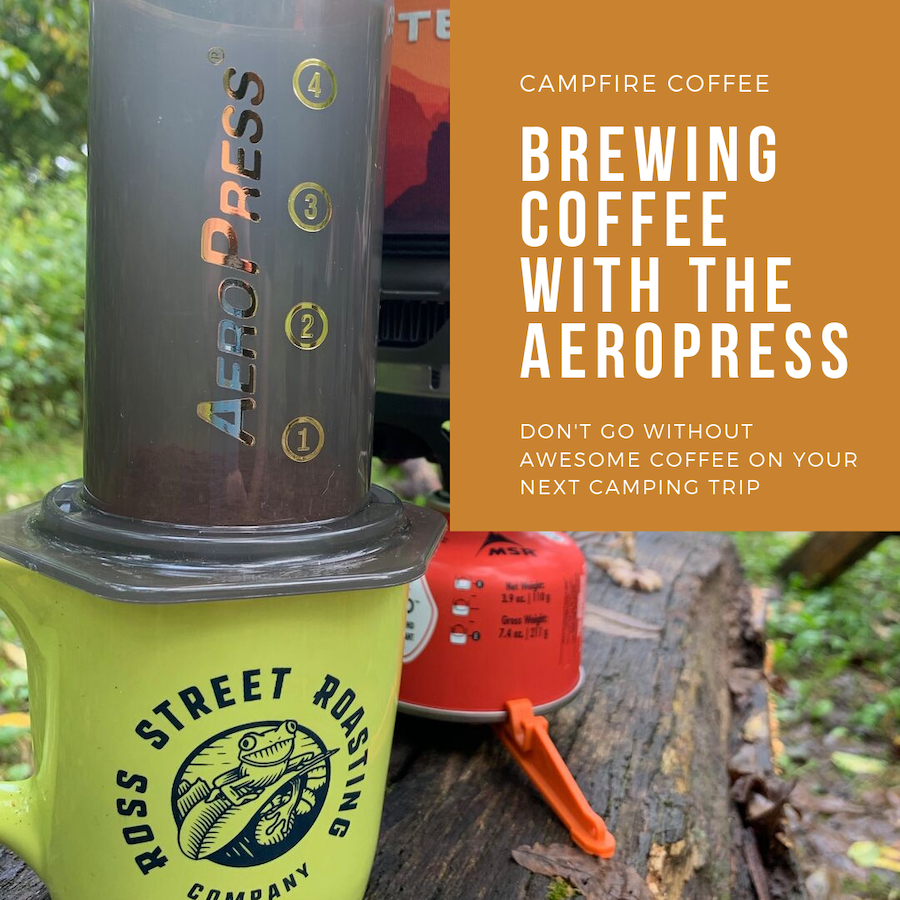 How to make awesome campfire coffee with the AeroPress