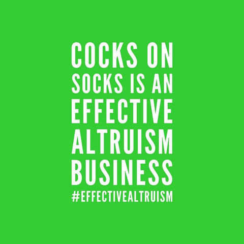 Cocks on socks is an effective altrusim business