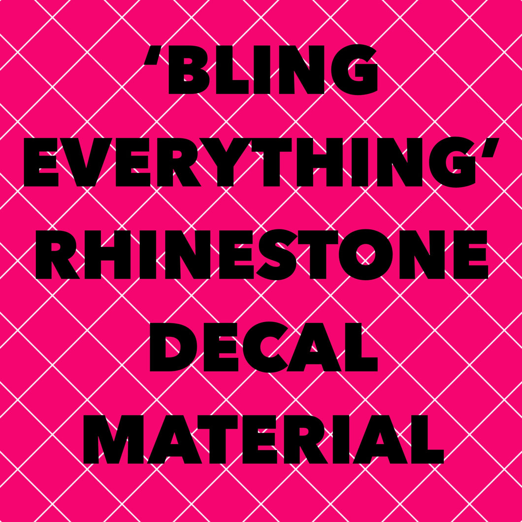 'Bling Everything' Rhinestone Decal Material by the Foot