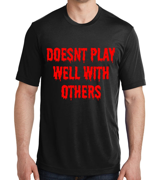 Doesn 39 t play well with others t shirt ohio printing company for T shirt printing loveland co