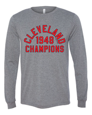 """Cleveland 1948 Champ"" Baseball Design on Gray - Only in Clev"