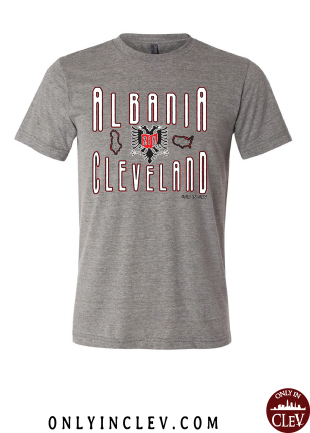 Cleveland Albania--Nationality Tee T-Shirt - Only in Clev