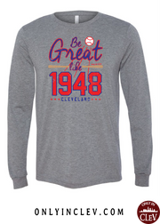 """Be Great Like 1948"" Cleveland Baseball Design on Gray"