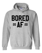 """Bored AF 2020"" on Gray - Only in Clev"