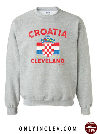 Croatia-Cleveland Nationality Tee Crewneck Sweatshirt - Only in Clev