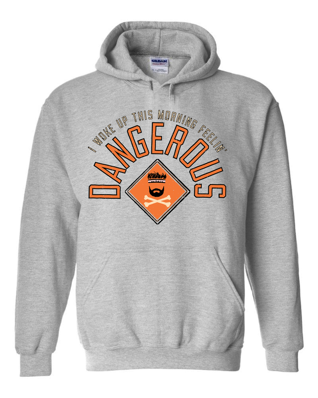 """Feeling Dangerous"" Design on Gray - Only in Clev"