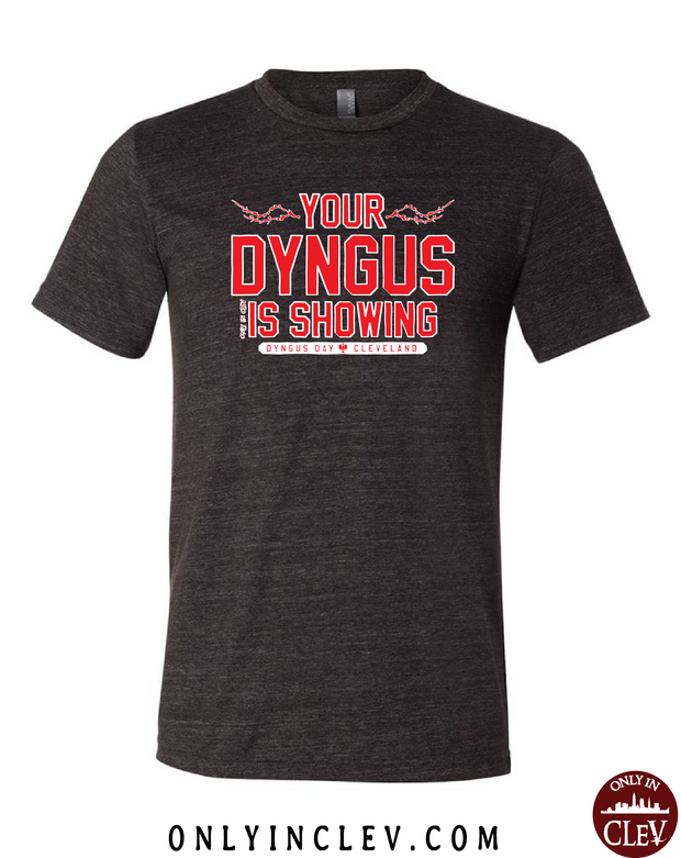 Your Dyngus Is Showing T-Shirt - Only in Clev