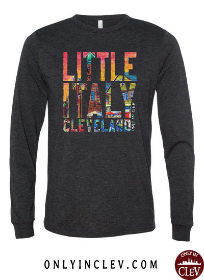 Little Italy Cleveland Long Sleeve T-Shirt - Only in Clev