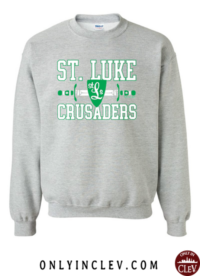 St. Luke Crusaders Crewneck Sweatshirt - Only in Clev