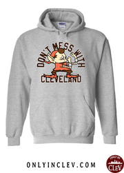 """Don't Mess with Cleveland Elf"" on Brown - Only in Clev"