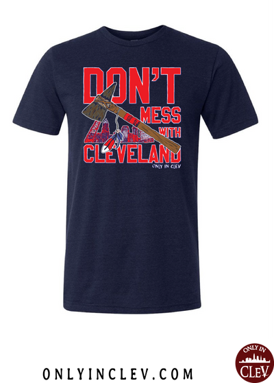 """Don't Mess With Cleveland"" on Navy - Only in Clev"
