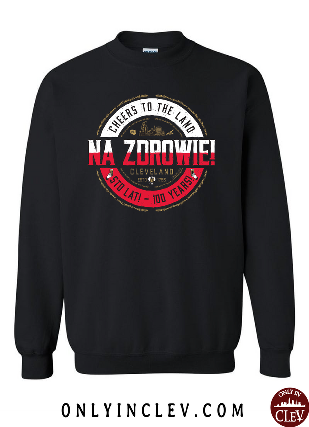 NA ZDROWIE Cleveland Crewneck Sweatshirt - Only in Clev