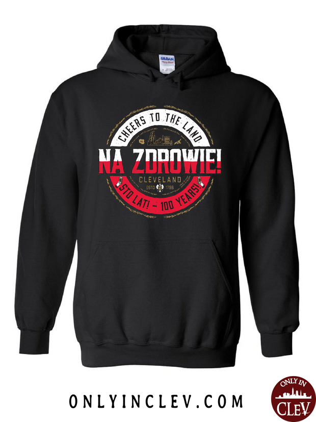 """NA ZDROWIE Cheers to the Land"" Design on Black - Only in Clev"
