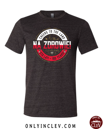 NA ZDROWIE Cleveland T-Shirt - Only in Clev