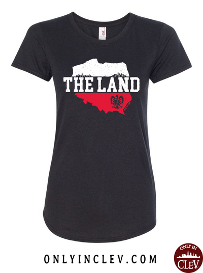 The Land - Poland & Cleveland Womens T-Shirt - Only in Clev
