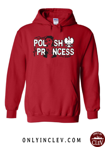 Polish Princess Hoodie - Only in Clev