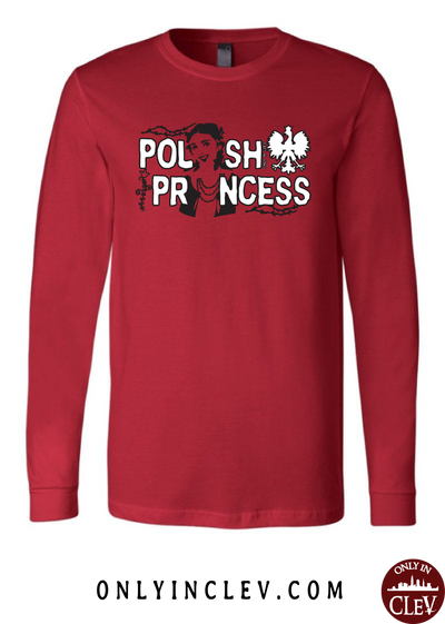Polish Princess Long Sleeve T-Shirt - Only in Clev