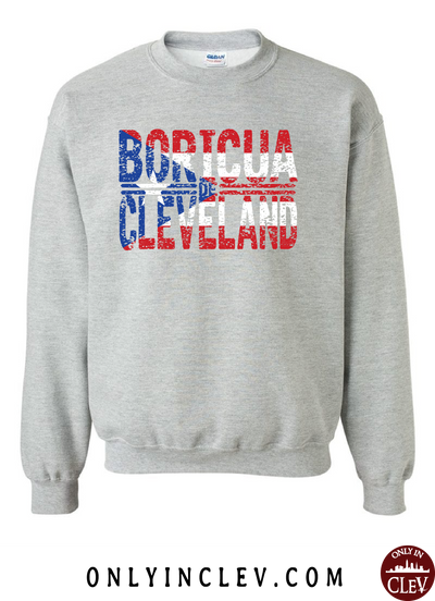 Cleveland Boricua-Nationality Tee Crewneck Sweatshirt - Only in Clev