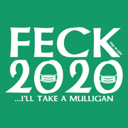 """Feck 2020"" on Kelly Green - Only in Clev"