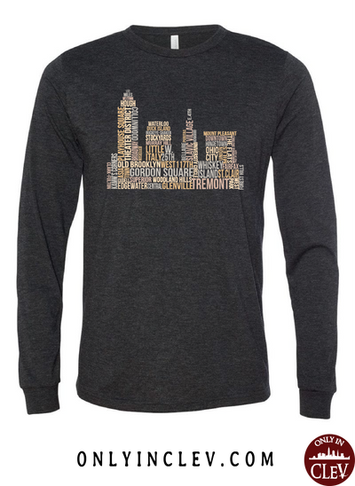 Cleveland Skyline Neighborhood  Long Sleeve T-Shirt - Only in Clev