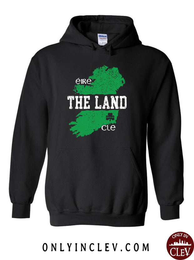 The Land - Ireland & Cleveland Hoodie - Only in Clev
