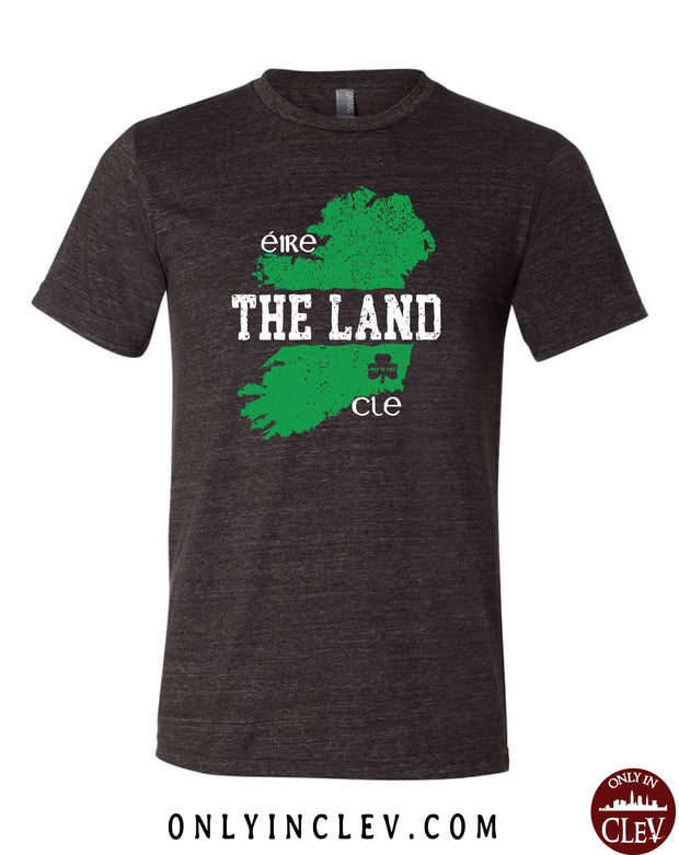 The Land - Ireland & Cleveland T-Shirt - Only in Clev