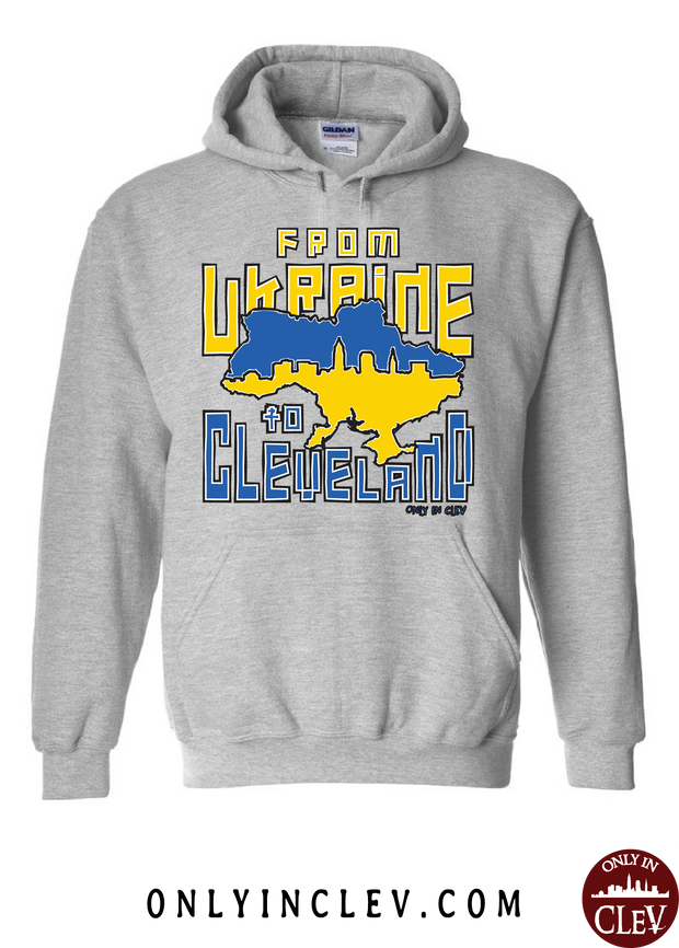 Ukraine to Cleveland Nationality Tee Hoodie - Only in Clev