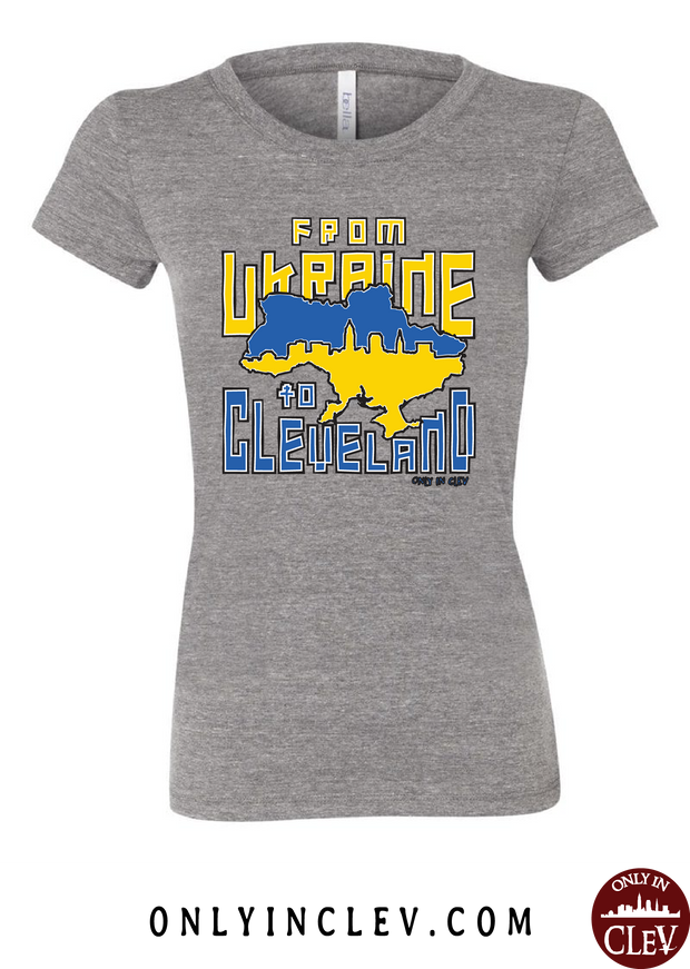 Ukraine to Cleveland Nationality Tee Womens T-Shirt - Only in Clev