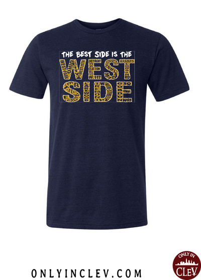 West Side is the Best Side on Navy T-Shirt