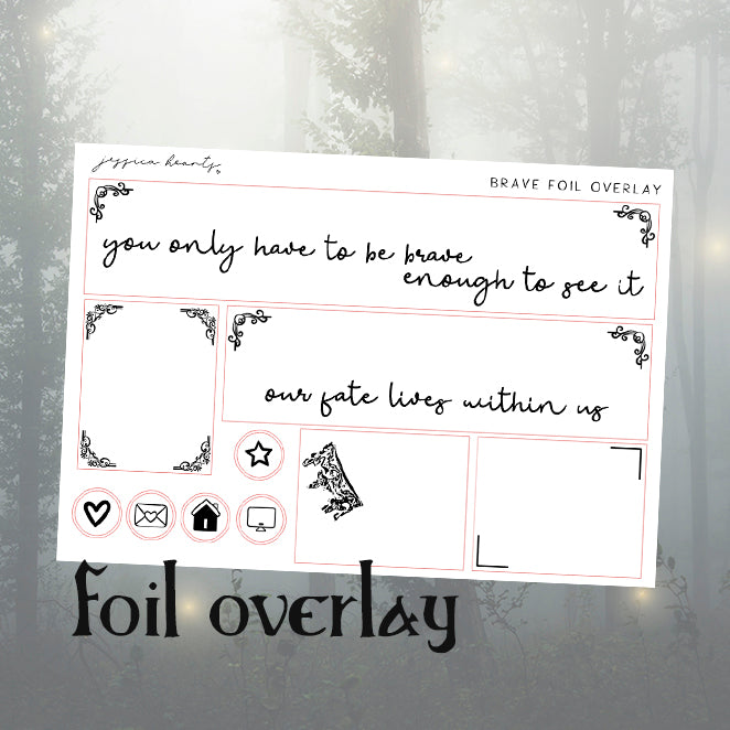 Brave Foil Overlay Sticker Sheet (Transparent)