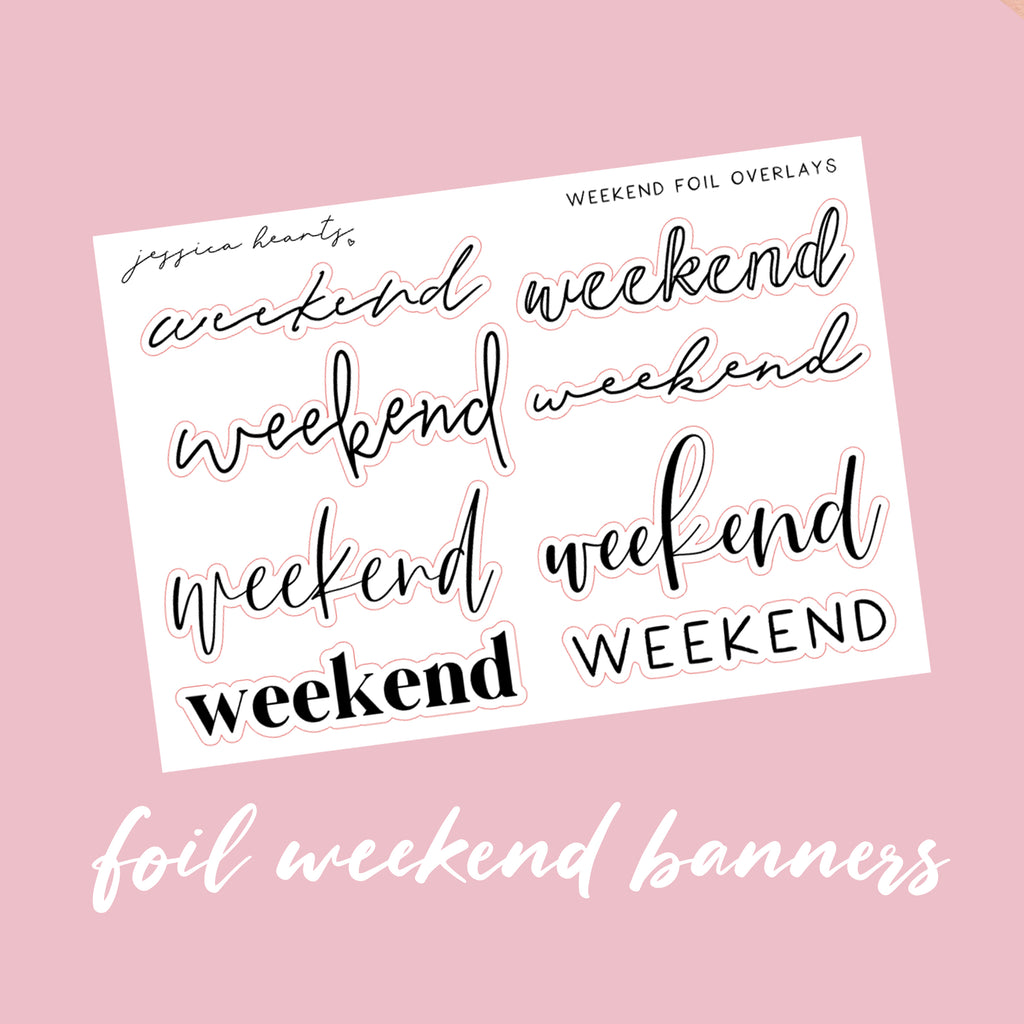 Weekend Banner Foil Overlay Sticker Sheet (Transparent)