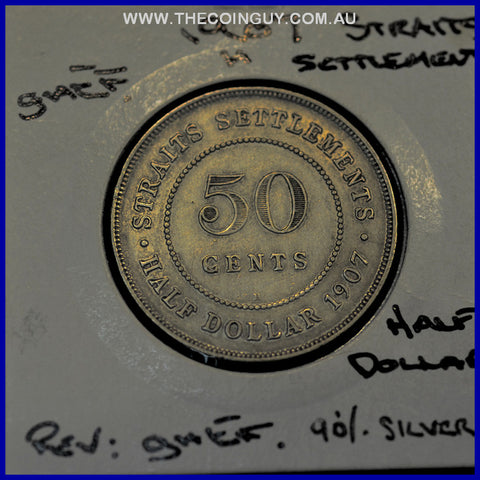 1907 Straits Settlement 50 Cents Edward Vii GH/EF 90 % Silver