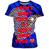 I Don't Want Ladies Tee