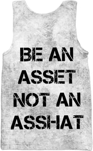 Be An Asset Not An Asshat Tank Top