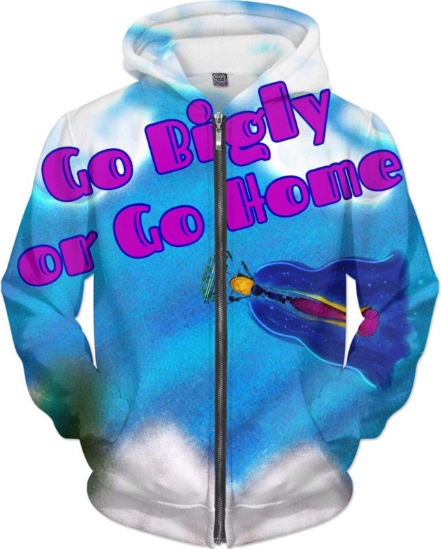 Go Bigly or Go Home Hoodie