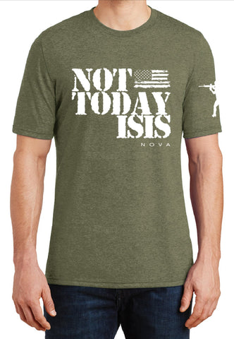 """Not Today ISIS"" Shirt"