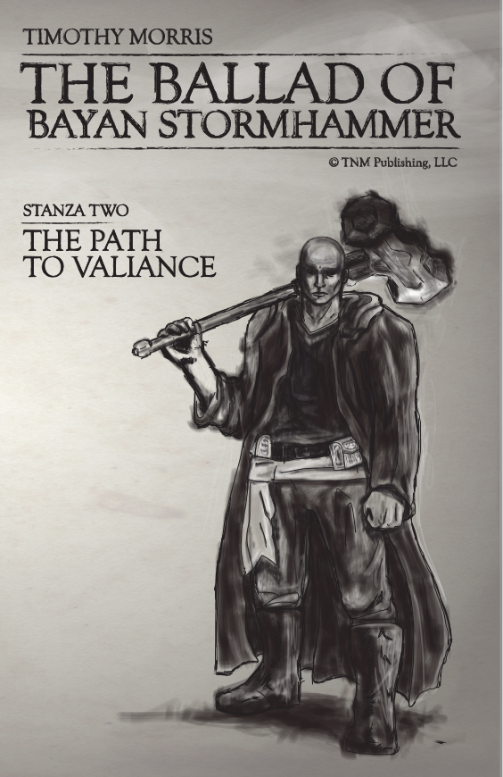 Stanza Two: The Path to Valiance