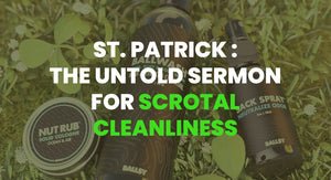 THE SCROTAL CLEANLINESS SERMON OF ST. PATRICK