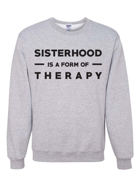 Sisterhood Sweatshirt