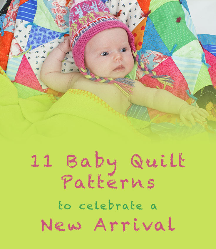 11 Baby Quilt Patterns to Celebrate a New Arrival
