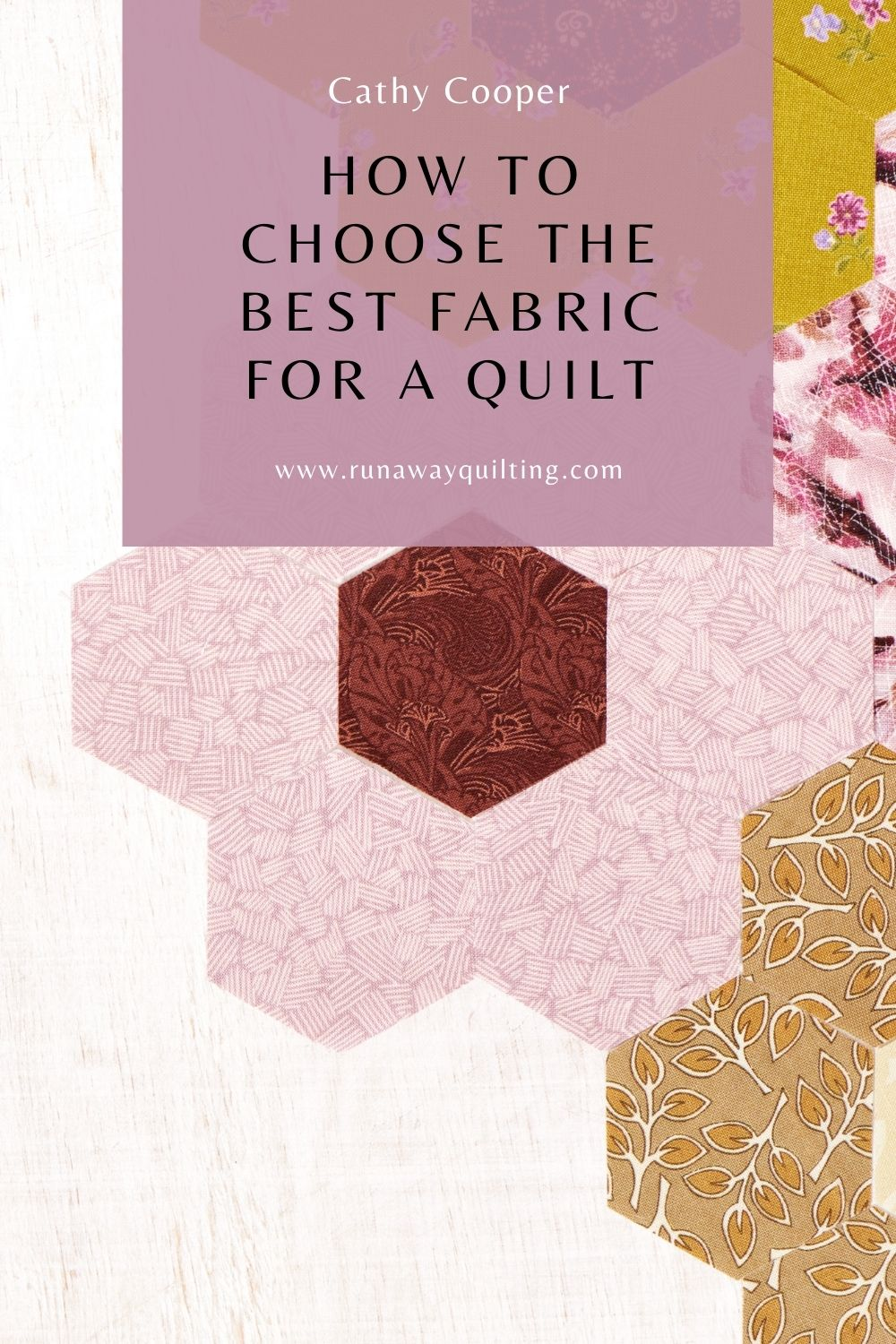 How to Choose the Best Fabric for a Quilt
