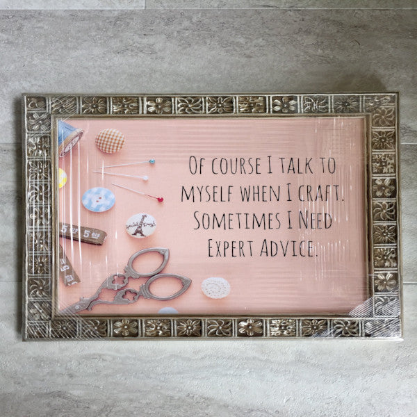 Of Course I Talk To Myself -Picture Frame