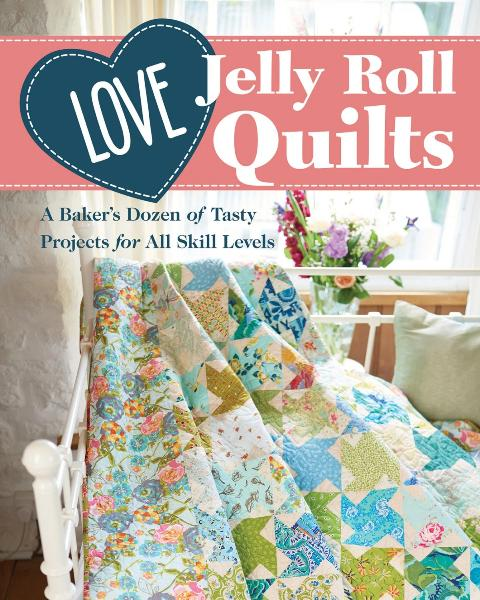 Love Jelly Roll Quilts Book