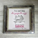 You Can't Buy Happiness -Picture Frame