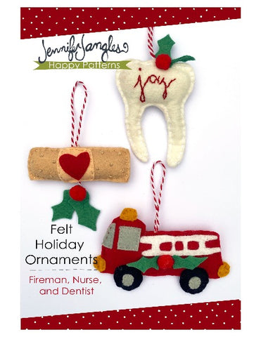 Felt Holiday Ornaments - Fireman, Nurse, and Dentist