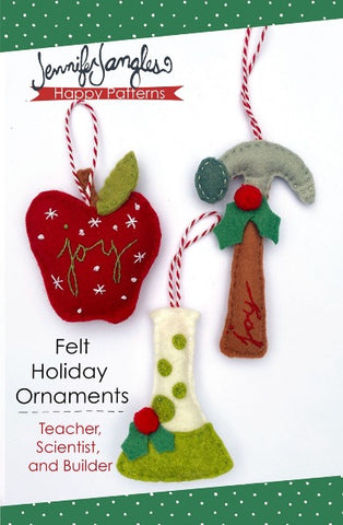 Felt Holiday Ornaments - Teacher, Scientist, and Builder