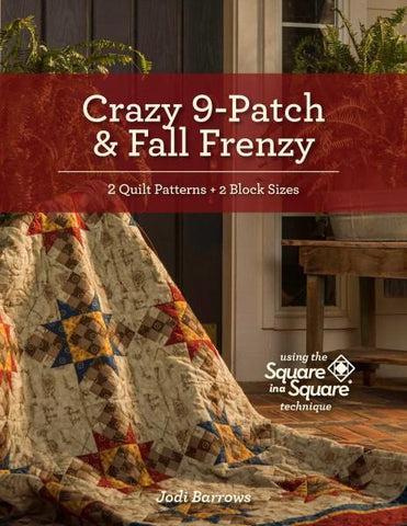 Crazy 9-Patch & Fall Frenzy Patterns