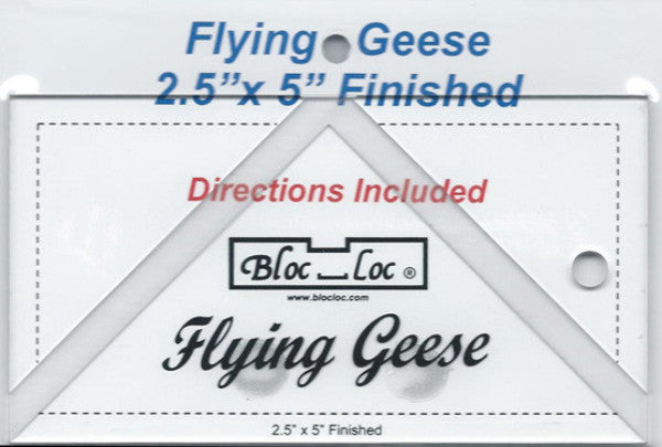 "Bloc Loc Flying Geese Ruler 2 1/2"" x 5"" Finished"